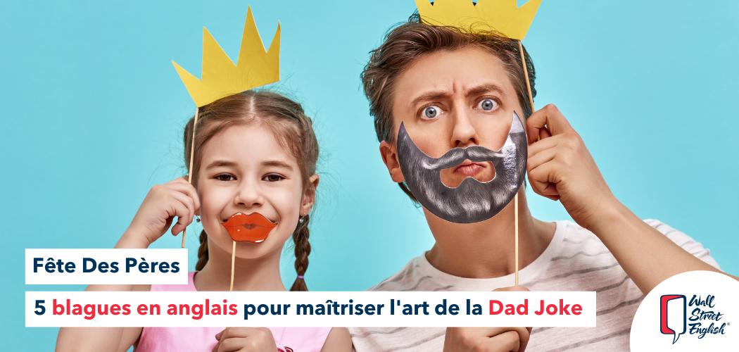5 blagues en anglais pour maîtriser l'art de la Dad Joke