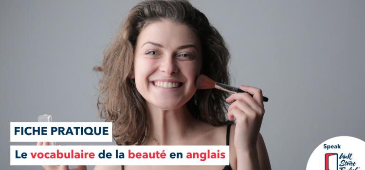 femme maquillage vocabulaire beauté
